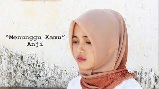 Menunggu Kamu - Anji (Cover) II Fina Nugraheni II Indonesia
