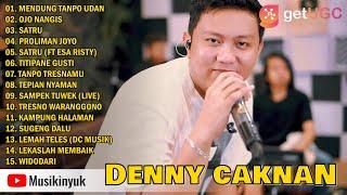 DENNY CAKNAN MENDUNG TANPO UDAN FULL ALBUM | OJO NANGIS, SATRU