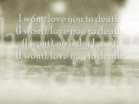 Love You To Death - Claude Kelly /w LYRICS