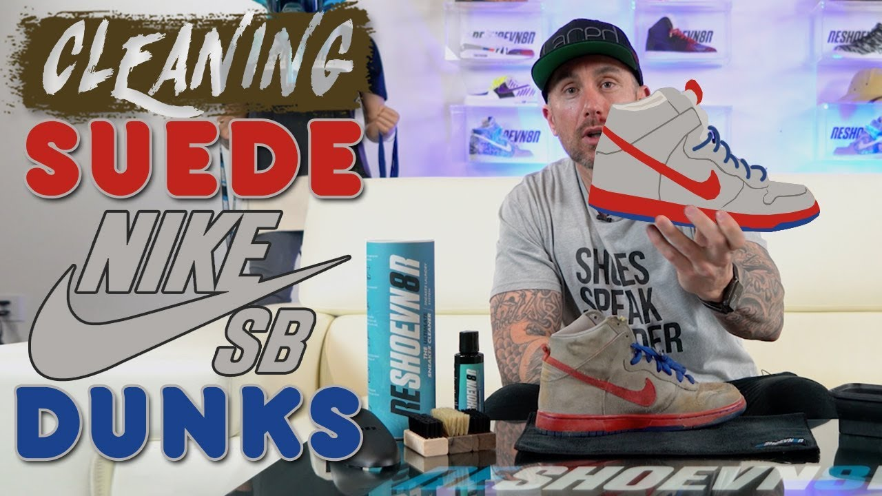 How to clean Suede Nike SB Dunks with