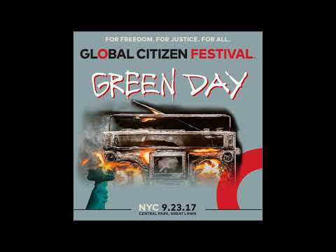 Green Day - Global Citizen Festival 2017 (Audio)