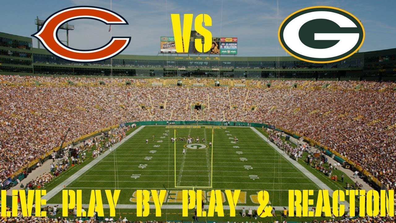Bears Vs Packers Live Play By Play Reaction