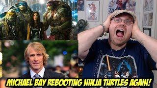 Michael Bay Rebooting Ninja Turtles AGAIN!!!!!