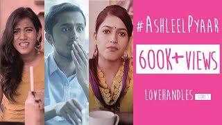 #AshleelPyaar   Romantic Comedy Web Series   Love Handles Story 1   Gorilla Shorts