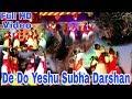 De do yeshu shubha darshan helam parish youth golden jubilee tezpur live performanc editor nibharan mp3