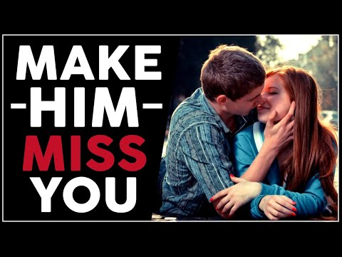 How To Make Him Miss You Like Crazy - The Secret Has Been Discovered