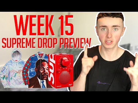 WEEK 15 SUPREME DROP PREVIEW