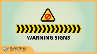 Graphic Design | Warning Signs Symbol | Illustrator tutorial