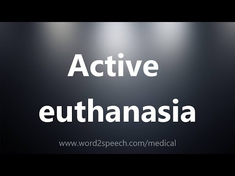 Active Euthanasia - Medical Definition