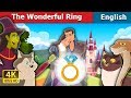 The Wonderful Ring Story in English | Bedtime Stories | English Fairy Tales