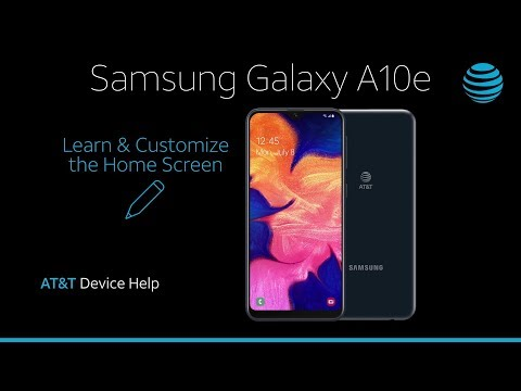 Learn Customize The Home Screen On Your Samsung Galaxy A10e At T Wireless Youtube