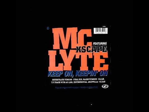 Mc Lyte - Keep On, Keepin' On