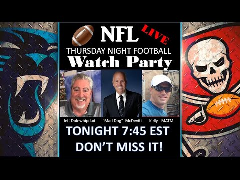 LIVE - THURSDAY NIGHT NFL WATCH PARTY Tampa Bay Buccaneers Vs Carolina Panthers