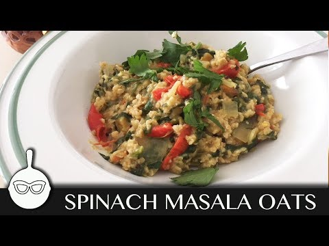 Spinach Masala Oats || How to make Savoury Oats Low in calories!!