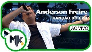 Anderson Freire - DVD Louvorzão 3 - Parte 2 - Canção Do Céu (AO VIVO)