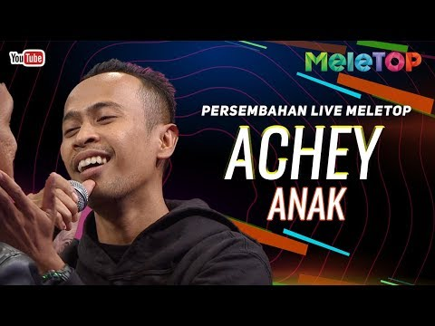 Achey - Anak   Persembahan Live MeleTOP   Nabil & Elfira Loy