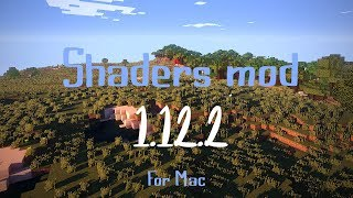 How to install shaders in Minecraft 1.12.2 with Optifine - Mac