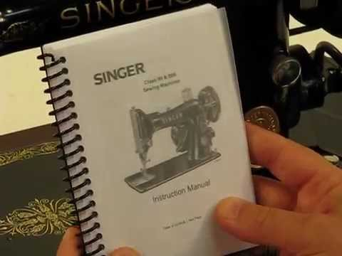Ultimate 1930 Singer 99K-13 - Introduction and Tutorial
