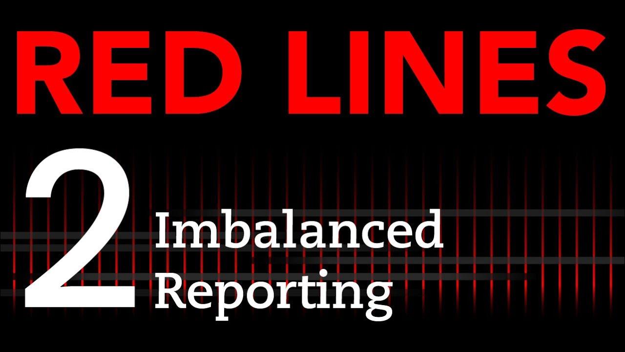Defining Bias #2: Imbalanced Reporting | HonestReporting