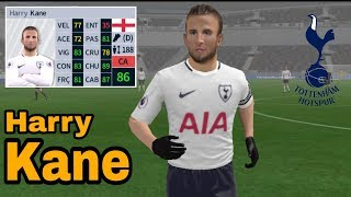 Harry Kane • Skills & Goals • Dream League Soccer 2018