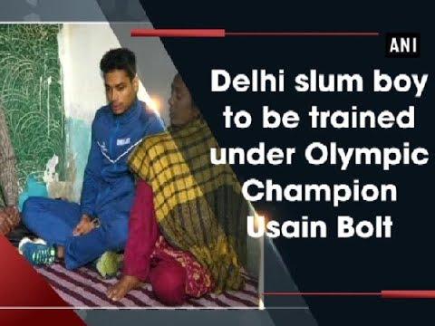 Delhi slum boy to be trained under Olympic Champion Usain Bolt  - ANI News