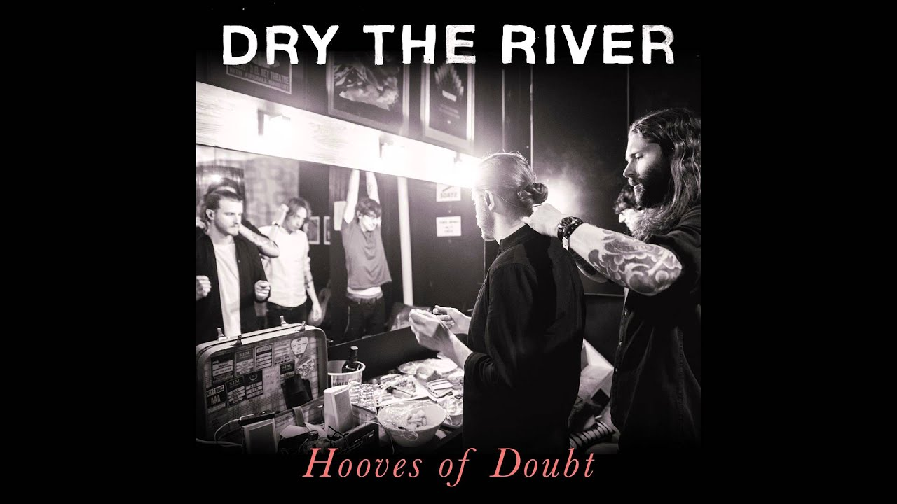dry-the-river-five-four-hooves-of-doubt-ep-lumiwas