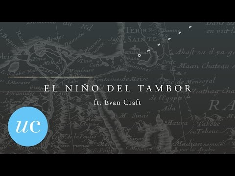 "Un Corazón - ""El Niño Del Tambor"" Ft. Evan Craft (Video/letras + Acordes)"
