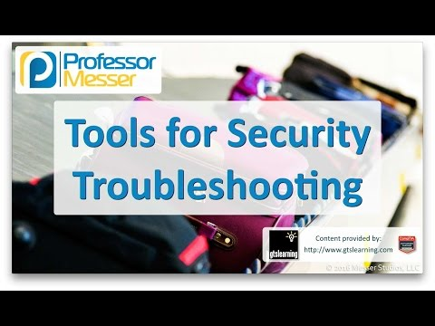 Tools for Security Troubleshooting - CompTIA A+ 220-902 - 4.2