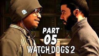 Watch Dogs 2 Gameplay German #5 - Wir sind am Arsch - Let
