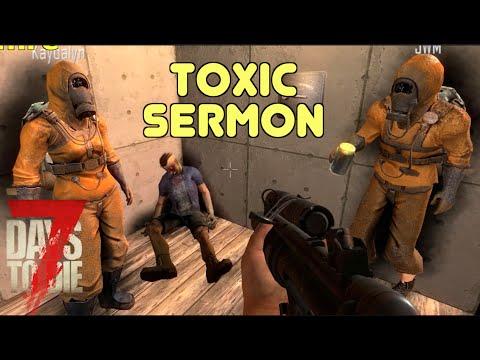 7D2D - Toxic Sermon (E120) - GameSocietyPimps