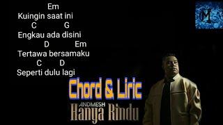 CHORD HANYA RINDU - ANDMESH KAMALENG