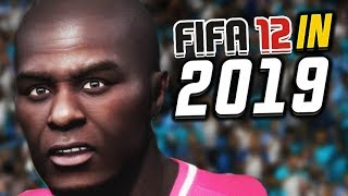 FIFA 12 but it's in 2019...