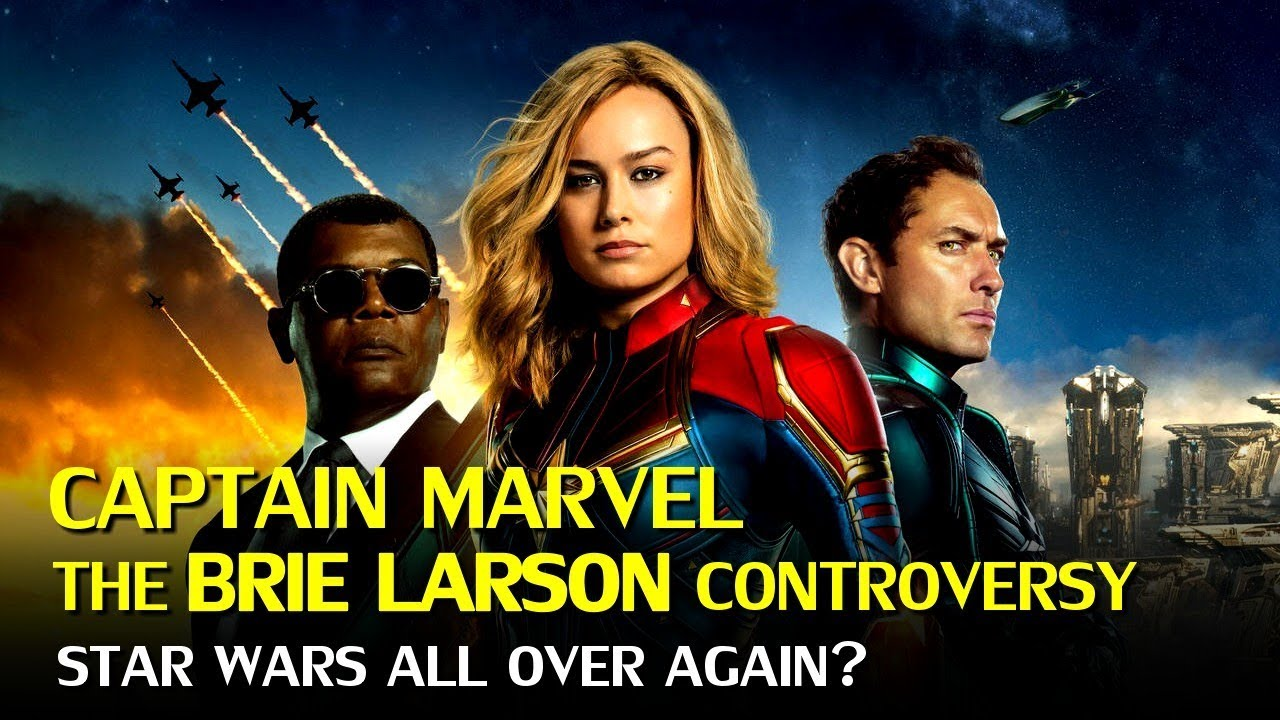 Captain Marvel The Brie Larson Controversies Affecting The Boxoffice