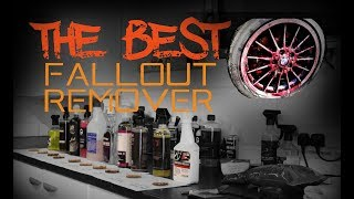 The best bleeding fallout remover test - Iron fallout remover comparison
