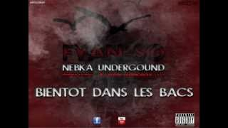 "FYAN-SO - NEBKA UNDERGROUND prod by "" R-SELL "" 1er extrait de l"