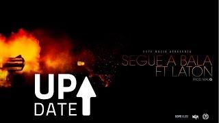 NGA - Segue A Bala (Feat: Laton)