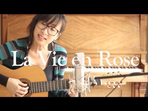 La Vie en Rose - Edith Piaf (Cover by Jane Lui)