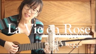 La Vie en Rose - Edith Piaf (Cover by Jane Lui)