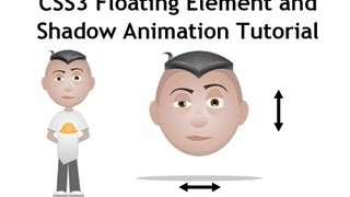CSS3 keyframes Animation Tutorial Floating Element Shadows