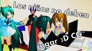 [MMD] Los niños no deben jugar 3DCG- parodia vocaloid