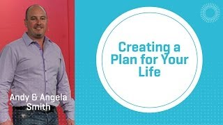 Creating A Plan For Your Life