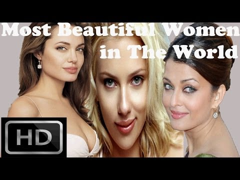 Top 10 - Most Beautiful Women in The World