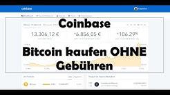Coinbase Tutorial deutsch - Bitcoin kaufen ohne Gebühren