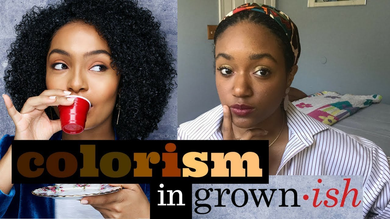 Colorism in GrownIsh - YouTube