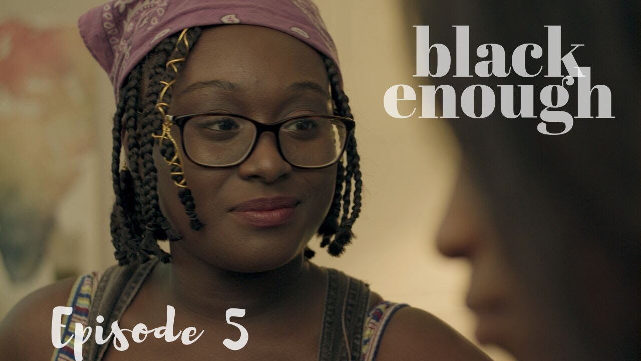 Download BLACK ENOUGH | Episode 5: Celie's Rites
