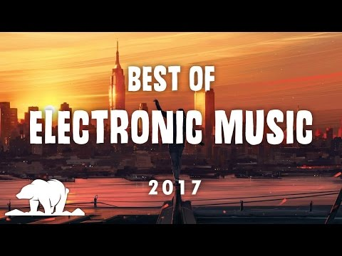 Best Of Melodic Electronic Music Mix 2017