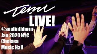 "Temu- ""Jooze (Remix)"" Live! @soulinthehorn - Chelsea Music Hall NYC"