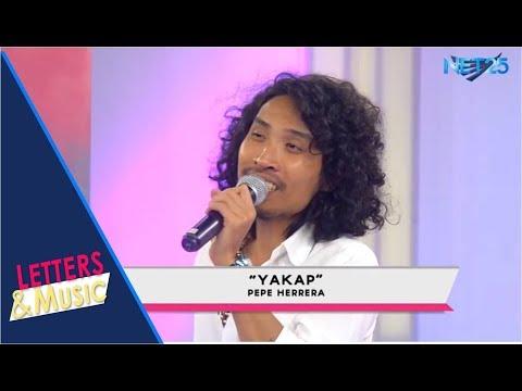 PEPE HERRERA - YAKAP (NET25 LETTERS AND MUSIC)