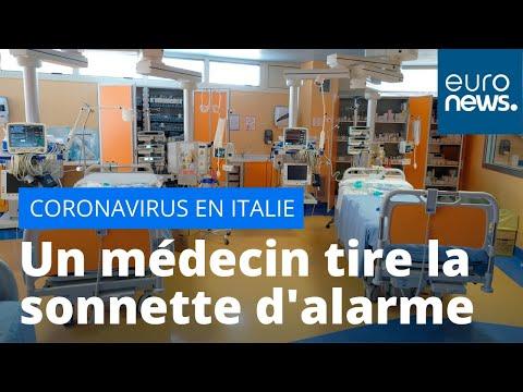 Coronavirus: les hôpitaux saturés en Italie, un médecin tire la sonnette d'alarme