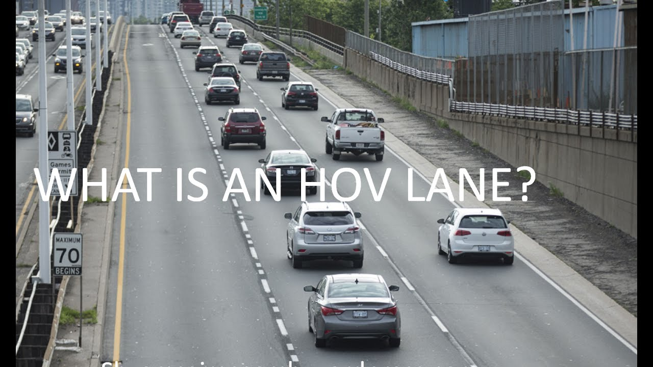What Is Hov Lane >> What Are Hov Lanes Youtube